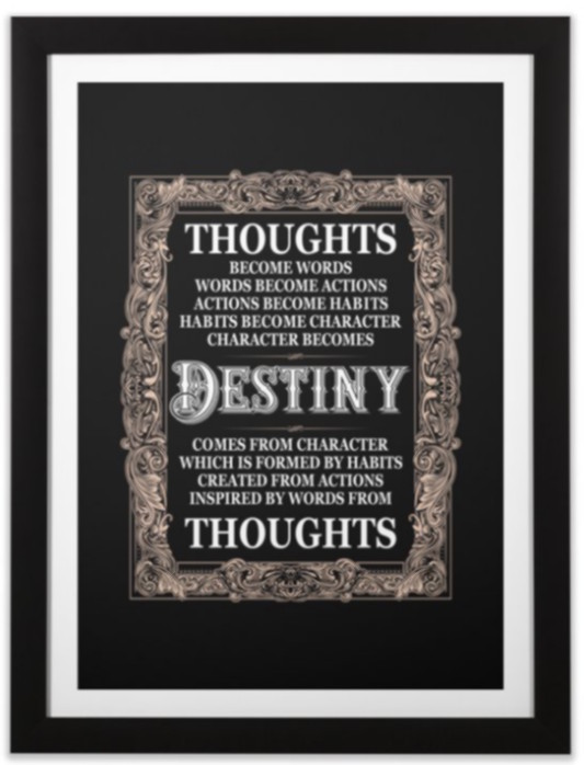 Your Thoughts Create Your Destiny - Black - TMSG